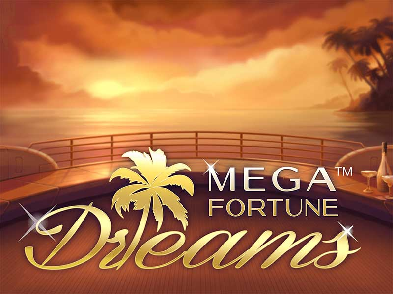 Mega fortune dreams casinos